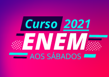 CURSO ENEM (AULAS AOS SÁBADOS)